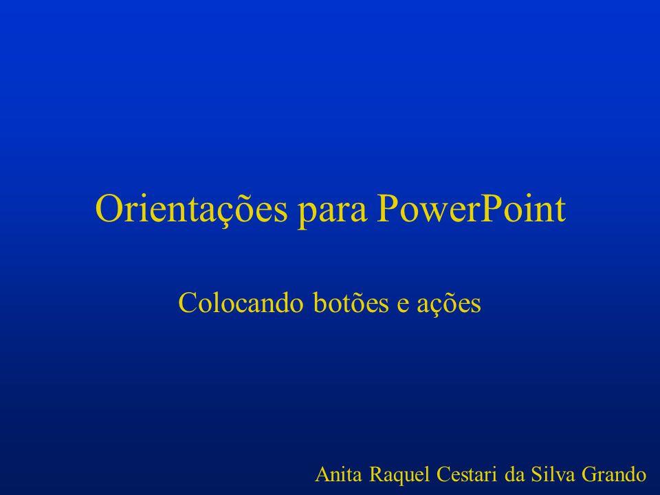 Orientações para PowerPoint