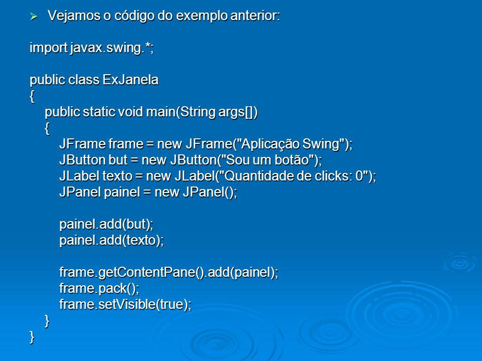 Vejamos o código do exemplo anterior: