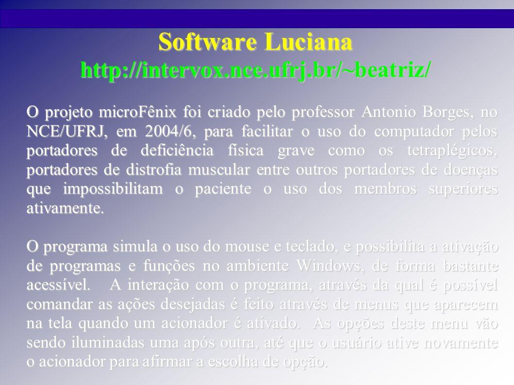Software Luciana http://intervox.nce.ufrj.br/~beatriz/