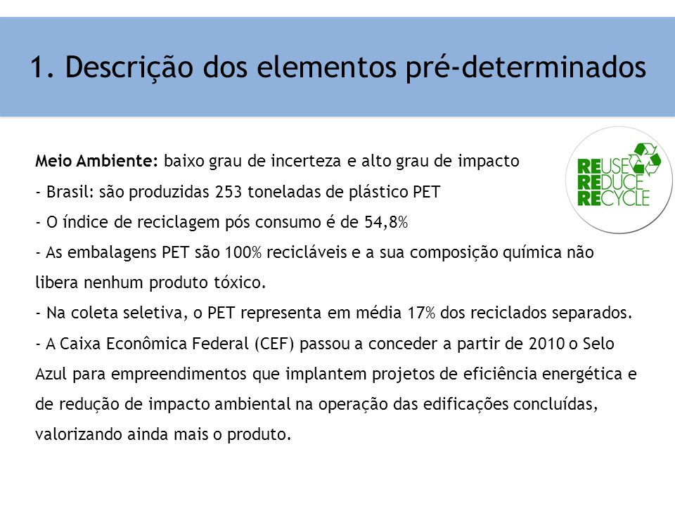 1. Descrição dos elementos pré-determinados