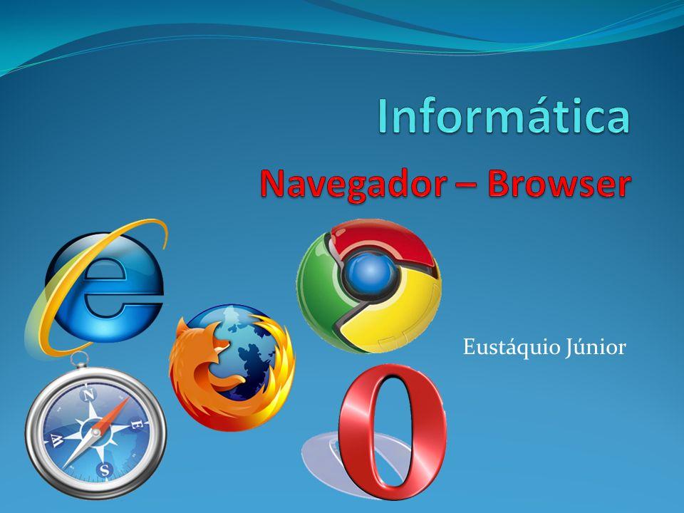 Informática Navegador – Browser