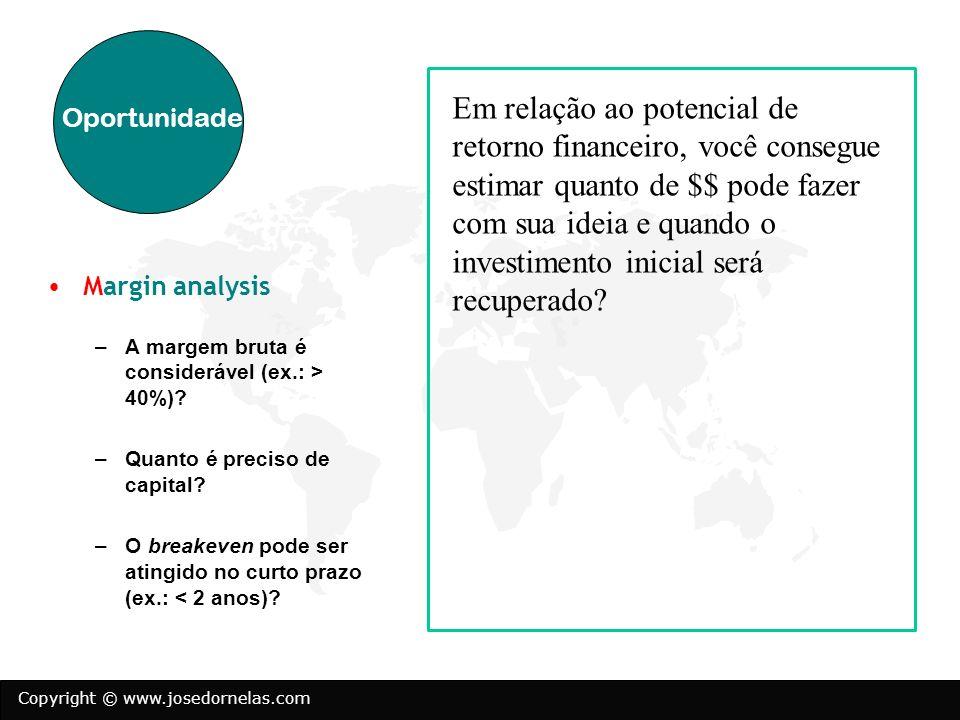 Em relação ao potencial de retorno financeiro, você consegue estimar quanto de $$ pode fazer com sua ideia e quando o investimento inicial será recuperado