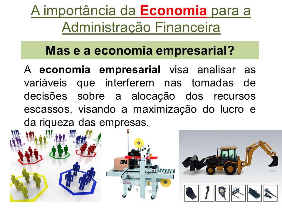 Mas e a economia empresarial