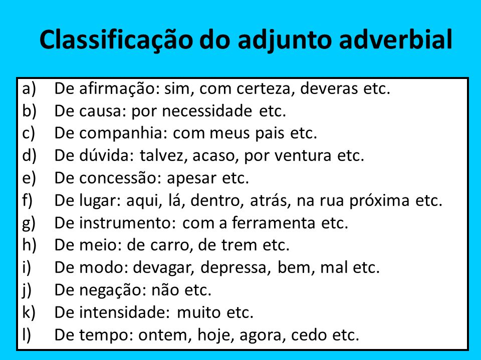 Classificação do adjunto adverbial