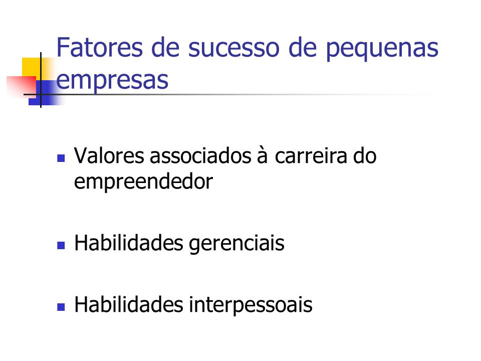 Fatores de sucesso de pequenas empresas