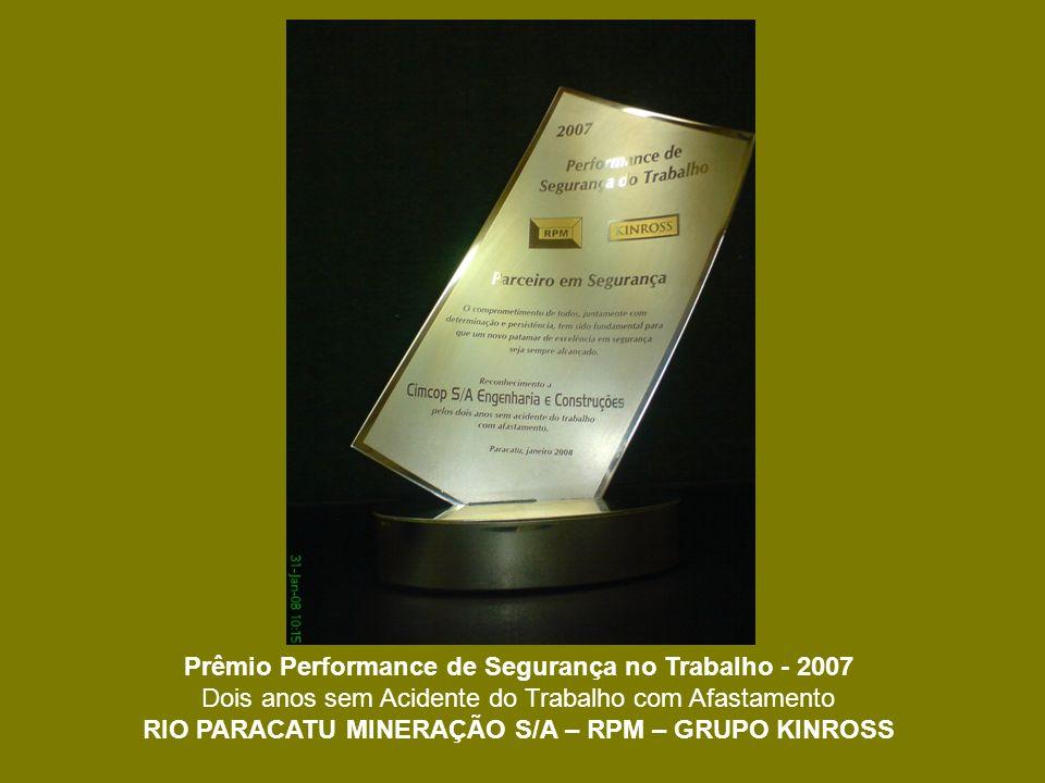 Prêmio Performance de Segurança no Trabalho - 2007