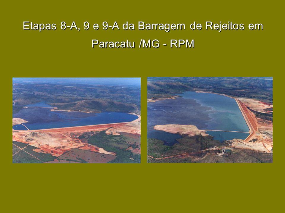 Etapas 8-A, 9 e 9-A da Barragem de Rejeitos em Paracatu /MG - RPM