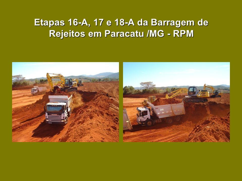 Etapas 16-A, 17 e 18-A da Barragem de Rejeitos em Paracatu /MG - RPM