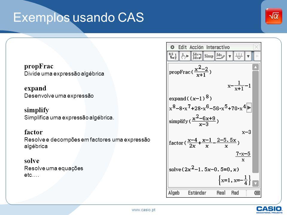 Exemplos usando CAS propFrac Divide uma expressão algébrica expand