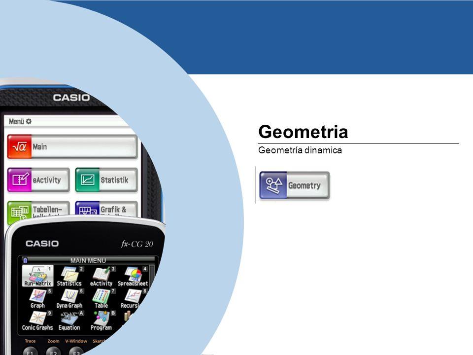 Geometria Geometría dinamica www.casio-europe.com