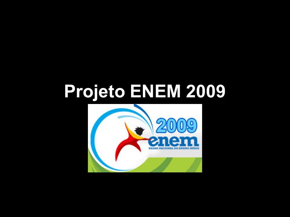 Projeto ENEM 2009