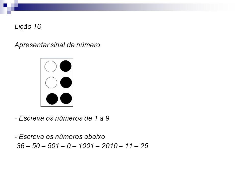 Lição 16 Apresentar sinal de número. - Escreva os números de 1 a 9.