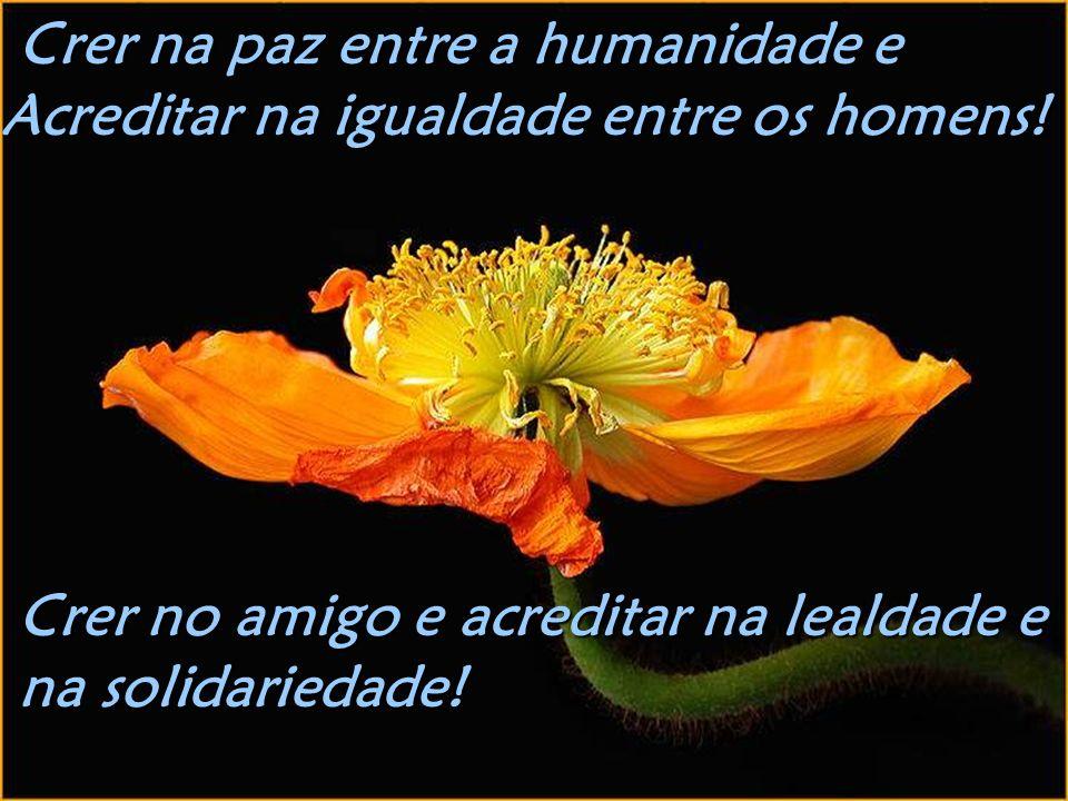 Crer na paz entre a humanidade e