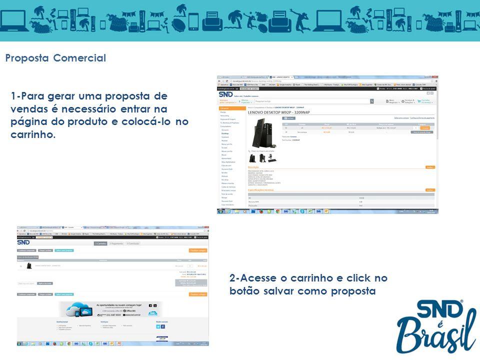 Proposta Comercial 1-Para gerar uma proposta de vendas é necessário entrar na página do produto e colocá-lo no carrinho.