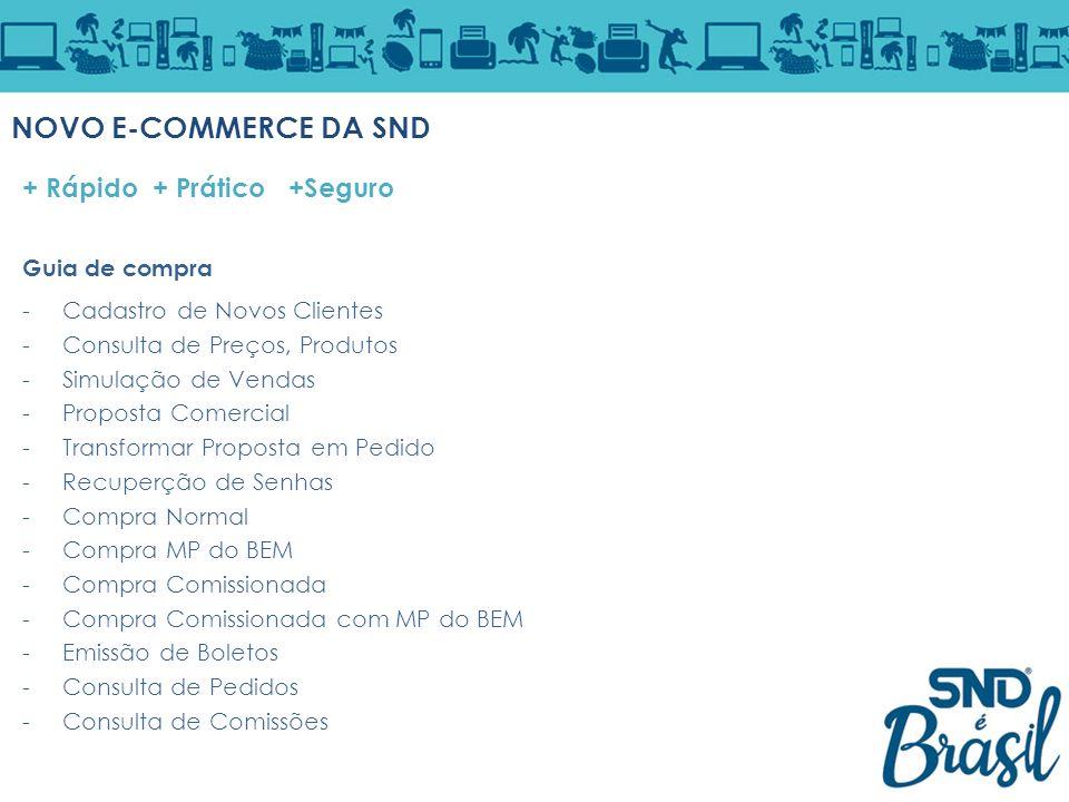 NOVO E-COMMERCE DA SND + Rápido + Prático +Seguro Guia de compra