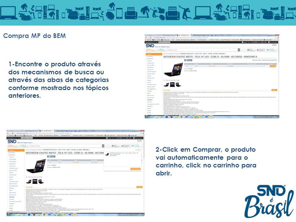 Compra MP do BEM 1-Encontre o produto através dos mecanismos de busca ou através das abas de categorias conforme mostrado nos tópicos anteriores.