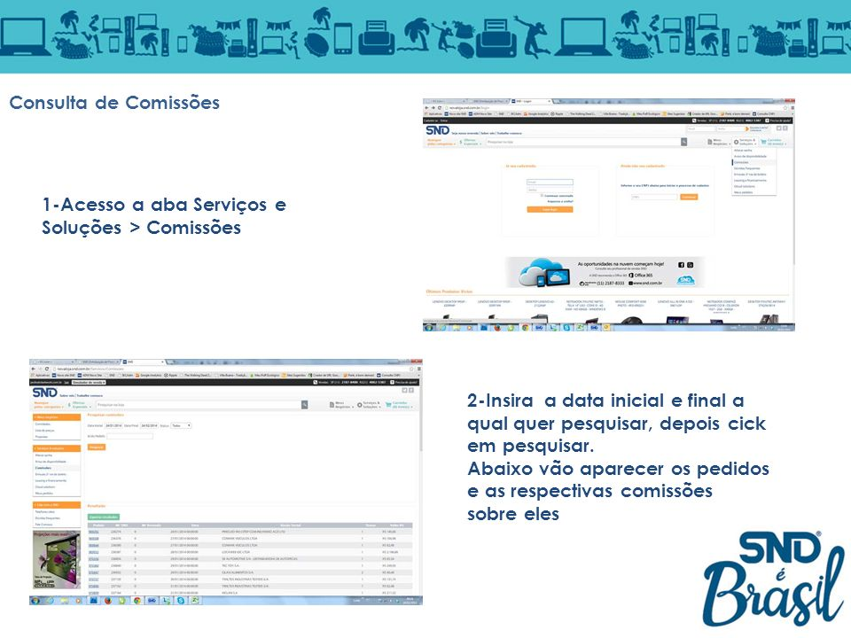 Consulta de Comissões 1-Acesso a aba Serviços e Soluções > Comissões.