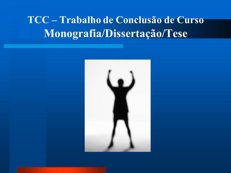 TCC – Trabalho de Conclusão de Curso Monografia/Dissertação/Tese