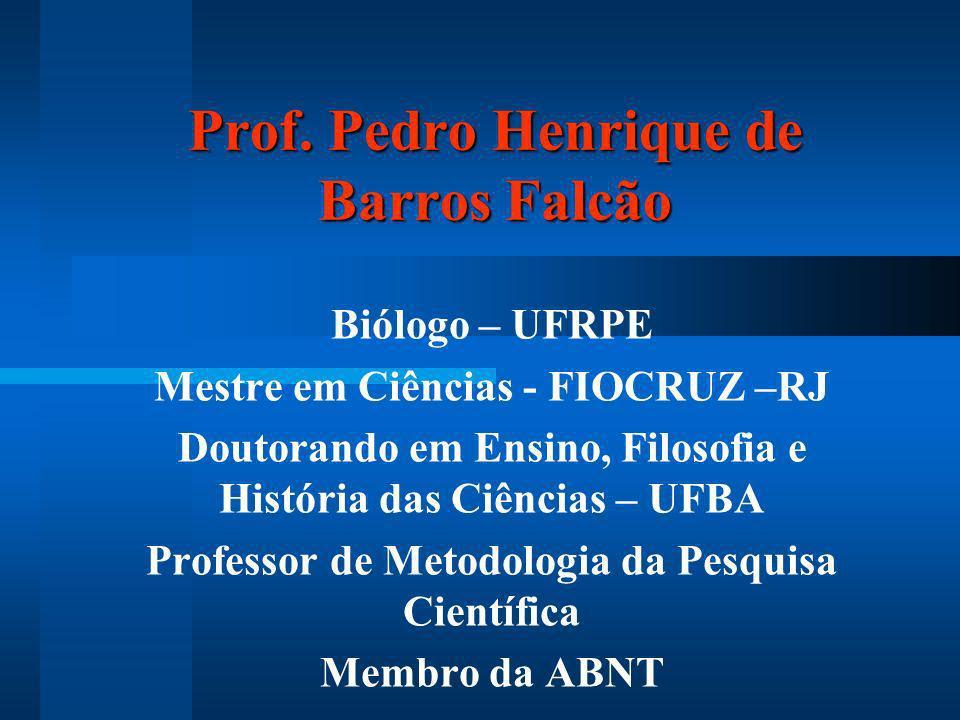 Prof. Pedro Henrique de Barros Falcão
