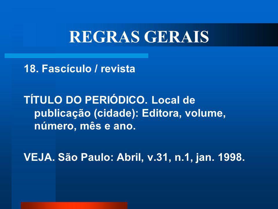 REGRAS GERAIS 18. Fascículo / revista