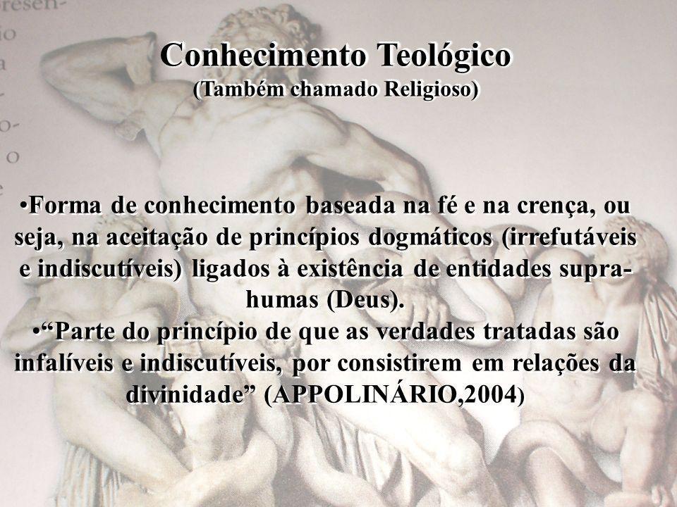 Conhecimento Teológico (Também chamado Religioso)