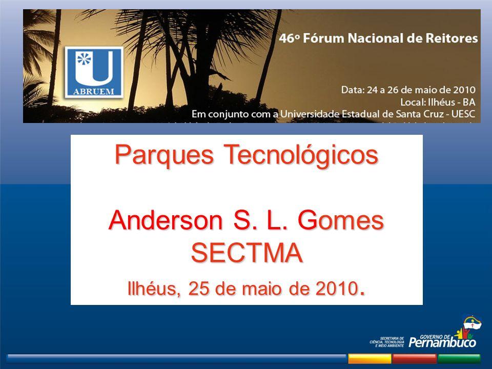 Parques Tecnológicos Anderson S. L. Gomes SECTMA