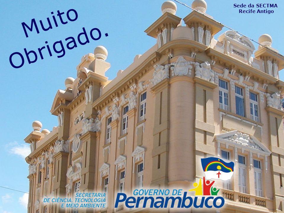 Sede da SECTMA Recife Antigo Muito Obrigado.