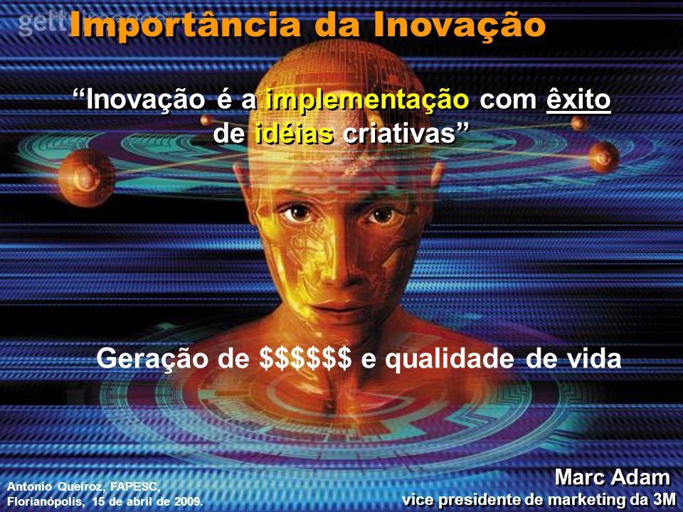 Inovação é a implementação com êxito de idéias criativas