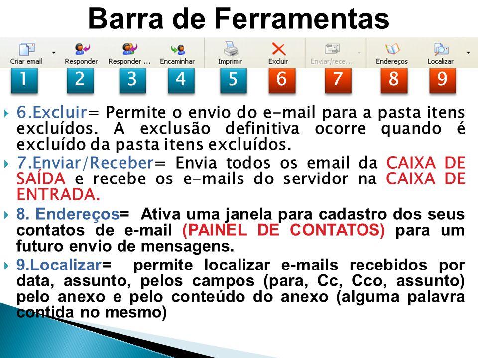 Barra de Ferramentas 1. 2. 3. 4. 5. 6. 7. 8. 9.
