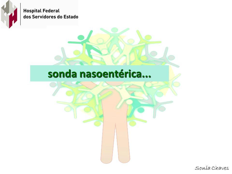 sonda nasoentérica... Sonia Chaves