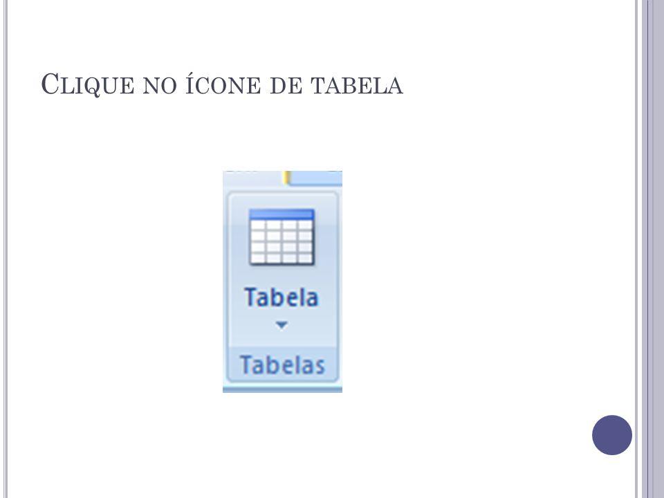 Clique no ícone de tabela