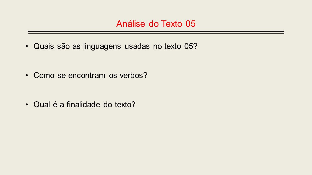 Análise do Texto 05 Quais são as linguagens usadas no texto 05