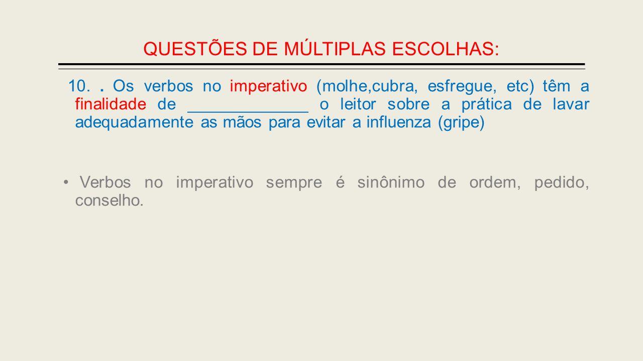 QUESTÕES DE MÚLTIPLAS ESCOLHAS: