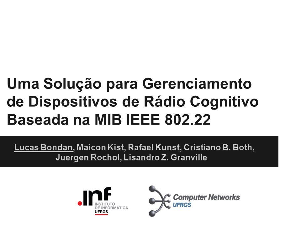 Uma Solução para Gerenciamento de Dispositivos de Rádio Cognitivo Baseada na MIB IEEE 802.22