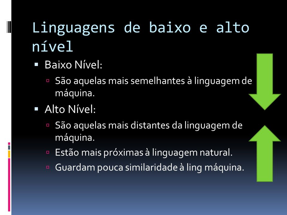 Linguagens de baixo e alto nível