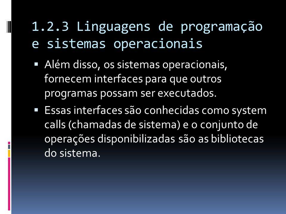 1.2.3 Linguagens de programação e sistemas operacionais