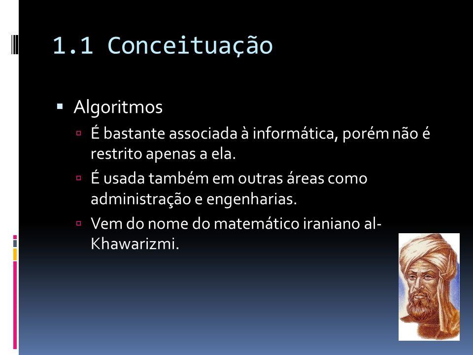 1.1 Conceituação Algoritmos