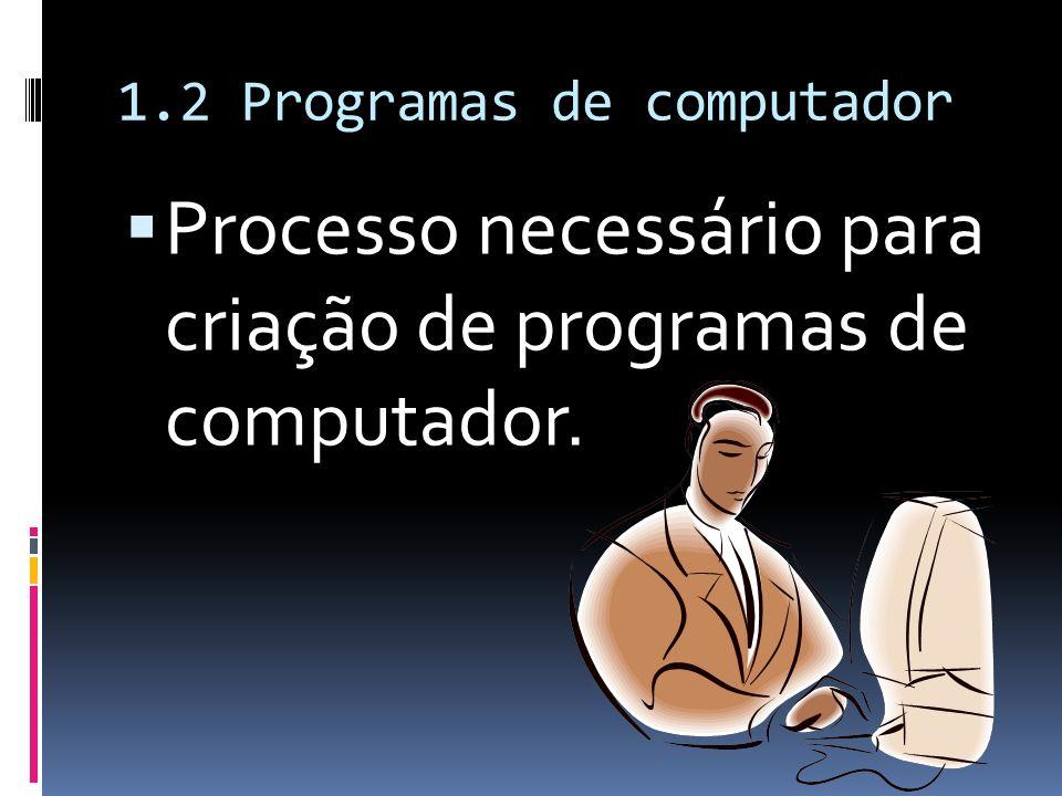 1.2 Programas de computador