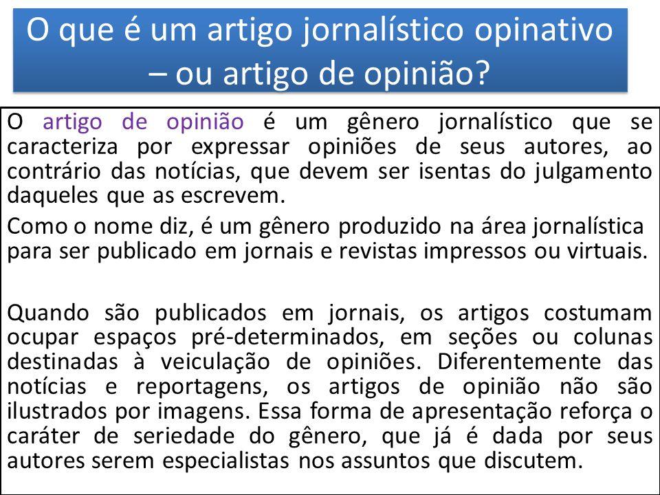 O que é um artigo jornalístico opinativo – ou artigo de opinião
