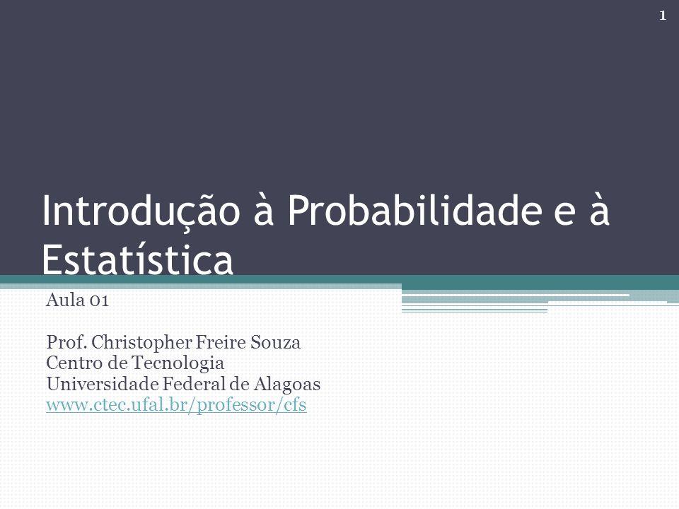 Introdução à Probabilidade e à Estatística