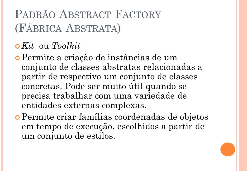 Padrão Abstract Factory (Fábrica Abstrata)
