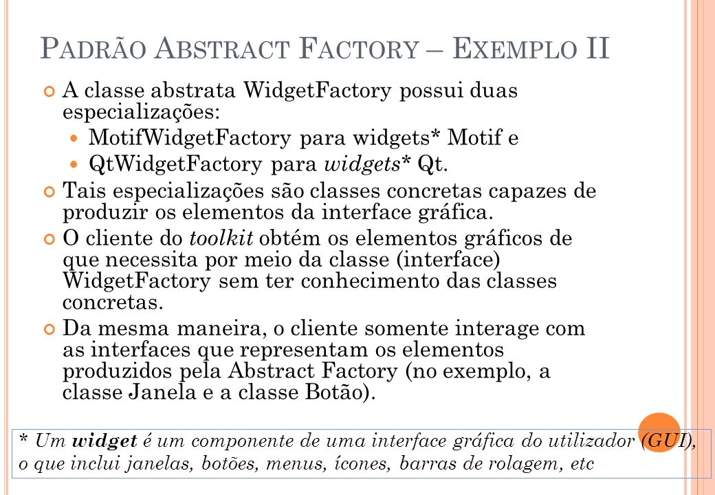 Padrão Abstract Factory – Exemplo II