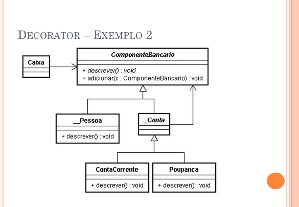 Decorator – Exemplo 2