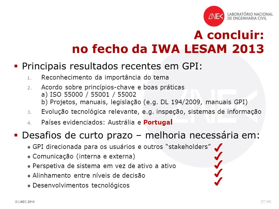 A concluir: no fecho da IWA LESAM 2013