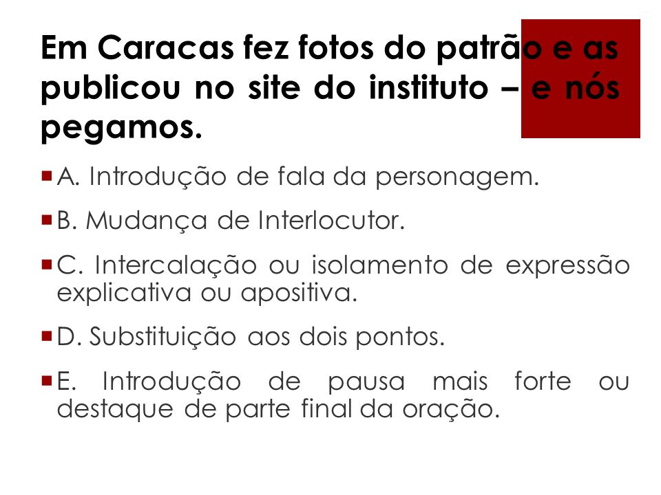 Em Caracas fez fotos do patrão e as publicou no site do instituto – e nós pegamos.
