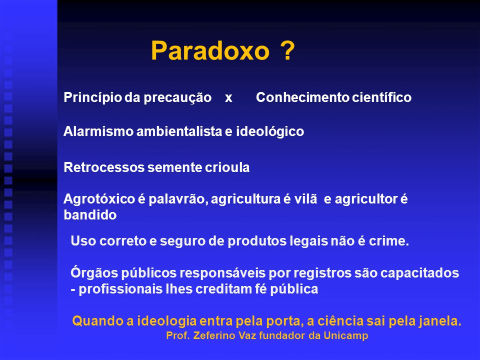 Paradoxo Princípio da precaução x Conhecimento científico