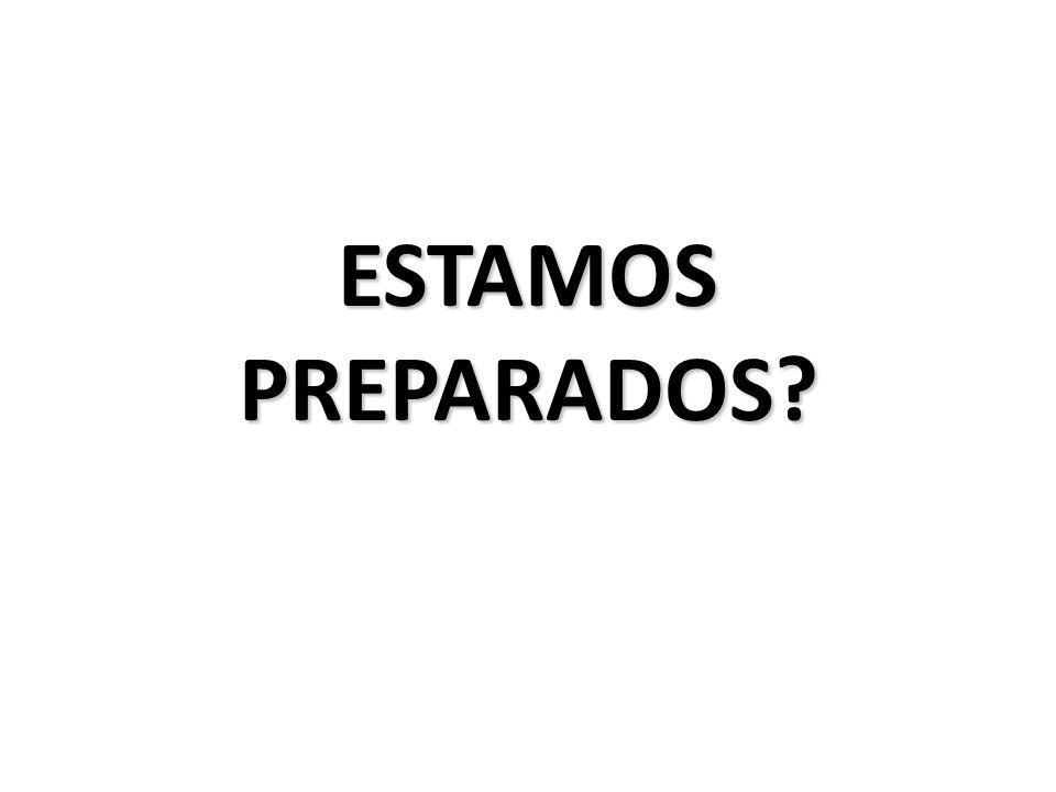 ESTAMOS PREPARADOS