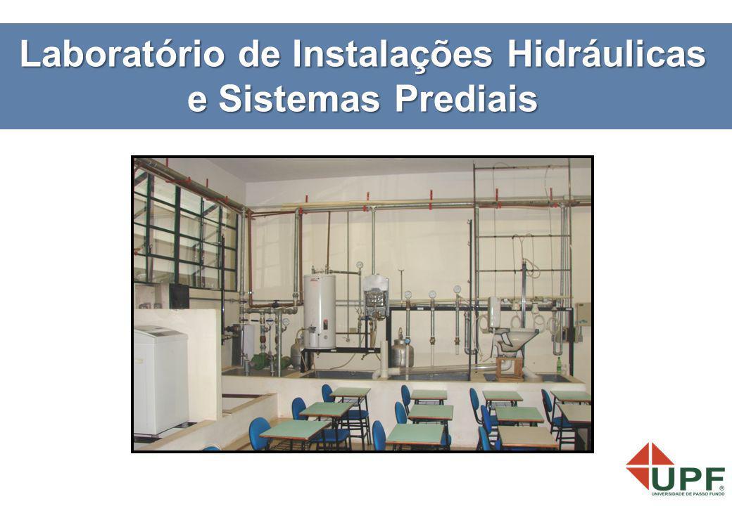 Laboratório de Instalações Hidráulicas e Sistemas Prediais