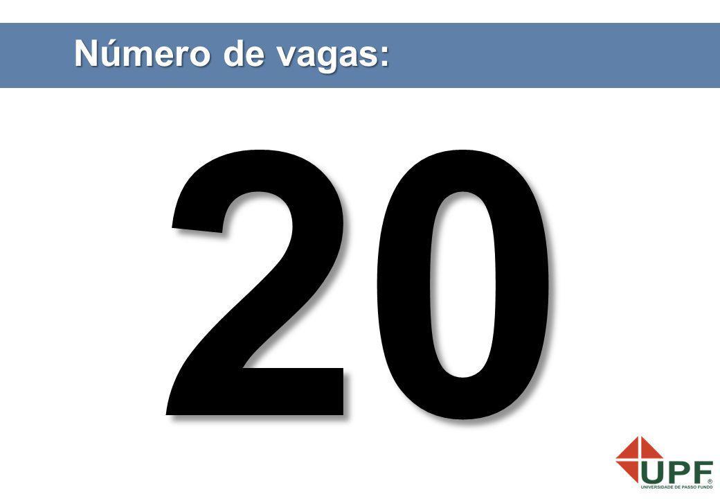 Número de vagas: 20