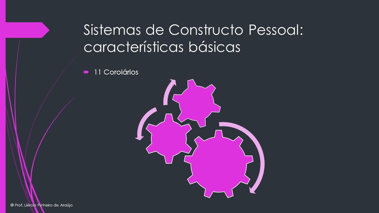 Sistemas de Constructo Pessoal: características básicas